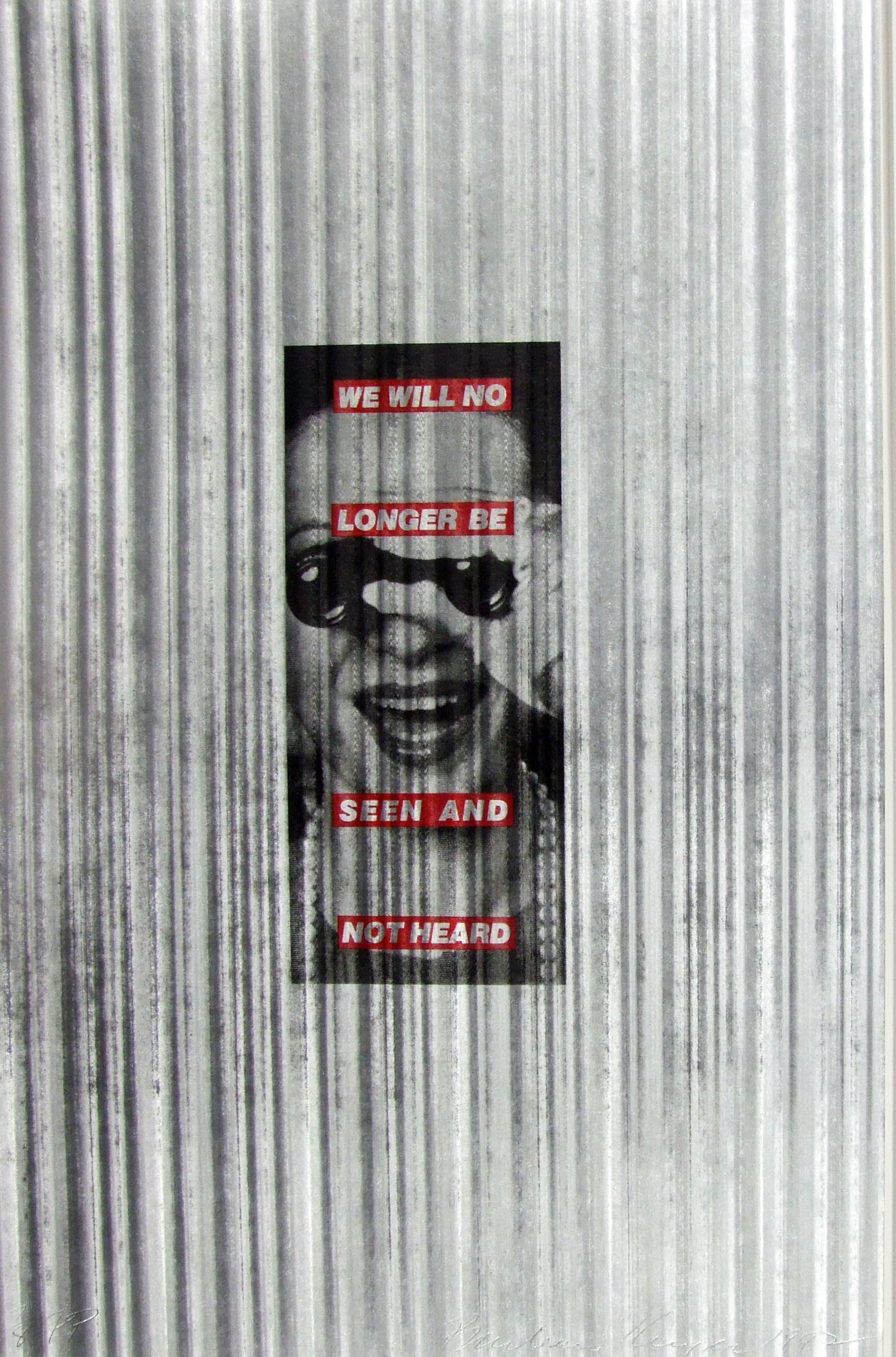 Barbara Kruger, <i>We Will No Longer Be Seen and Not Heard</i>, 1992. Eli and Edythe Broad Art Museum, Michigan State University, purchase, funded by the Office of the Vice President for Research and Graduate Studies.