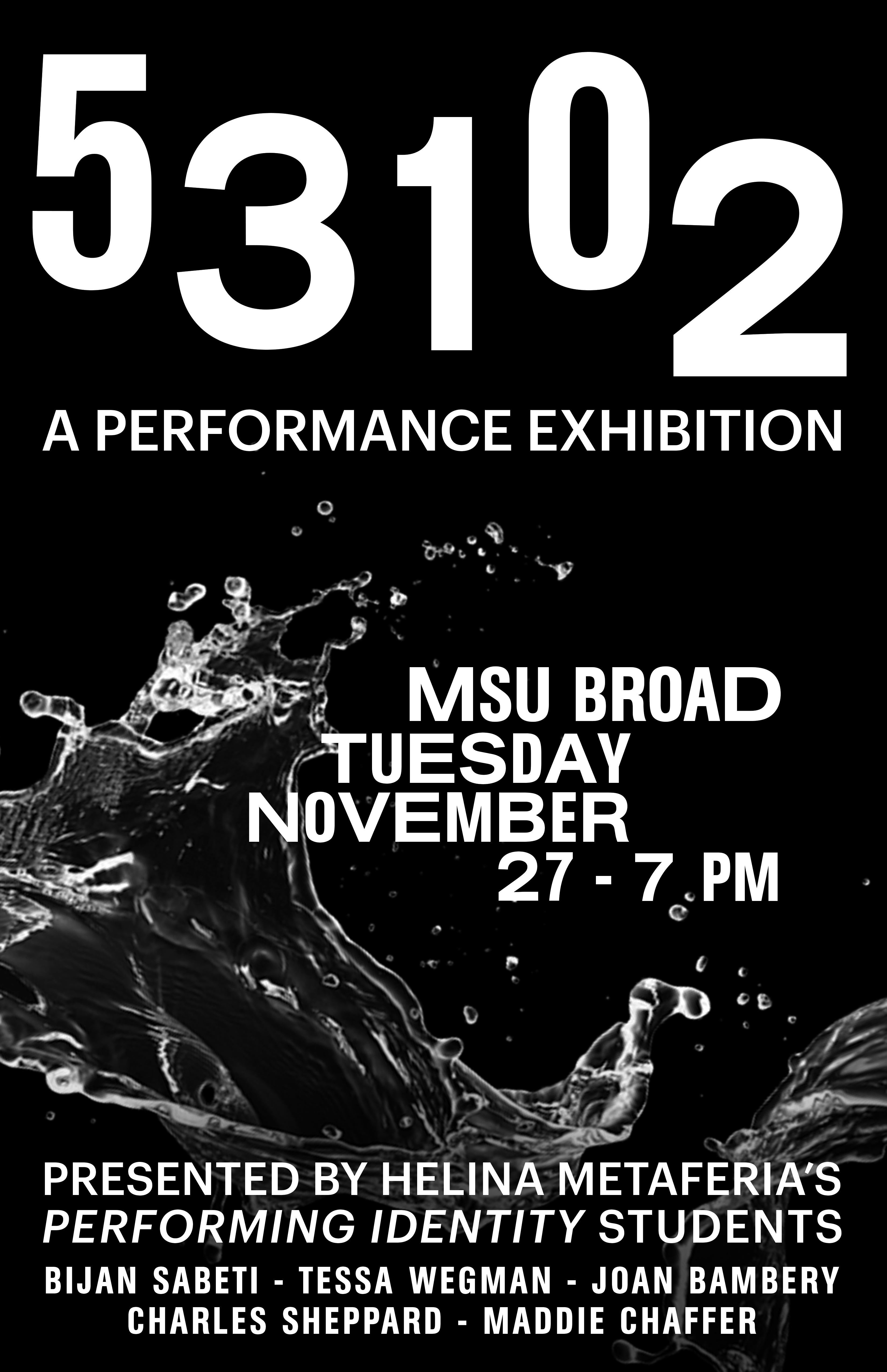 53102: A Performance Exhibition